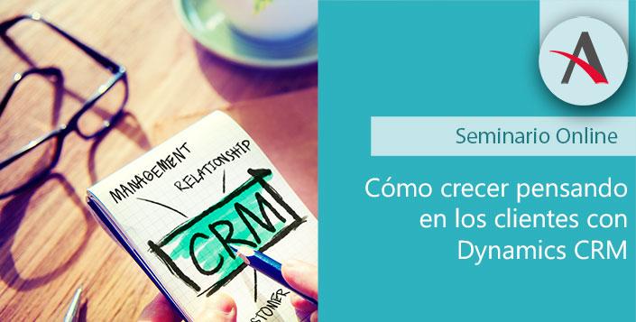 Cómo crecer pensando en los clientes con Dynamics CRM