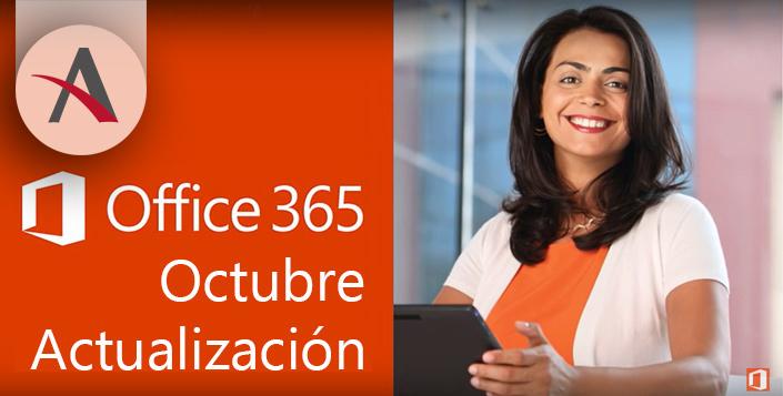 Bienvenidos a la actualización de Office 365 de octubre