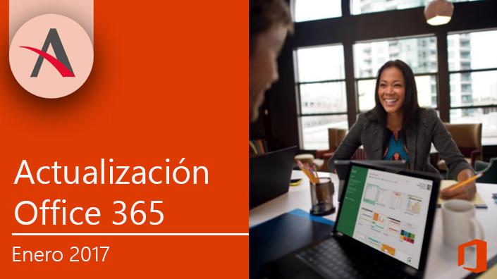 Ya está disponible la actualización de Office 365 para enero