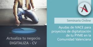 Consigue hasta 80.000 € para digitalizar tu Pyme en la Comunidad Valenciana