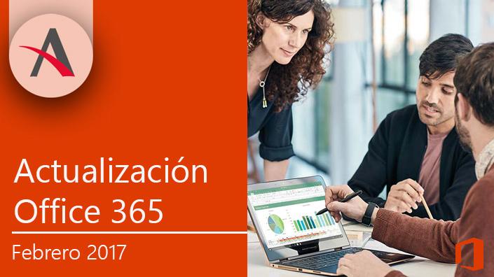Llegan las actualizaciones de Office 365 para febrero
