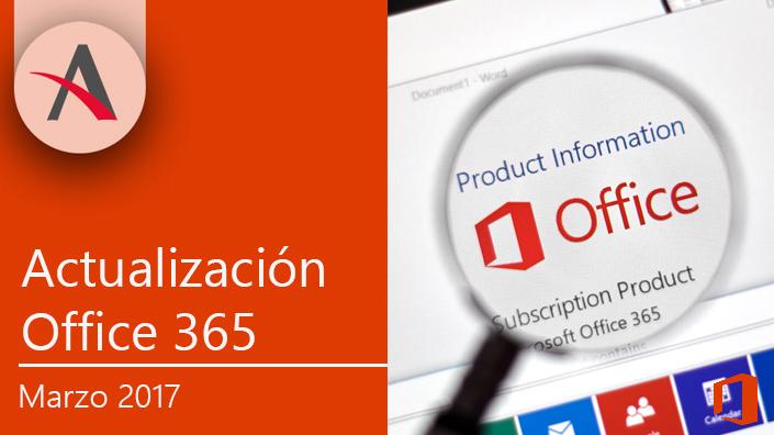 Nuevas actualizaciones de Office 365 para marzo