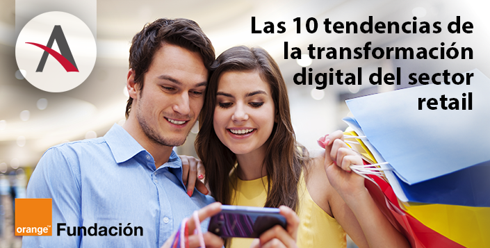 Las 10 tendencias de la transformación digital del sector retail