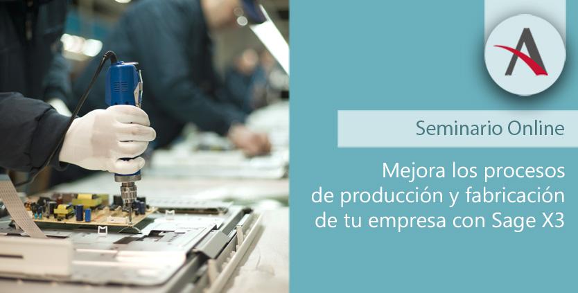 Mejora los procesos de producción y fabricación con Sage X3