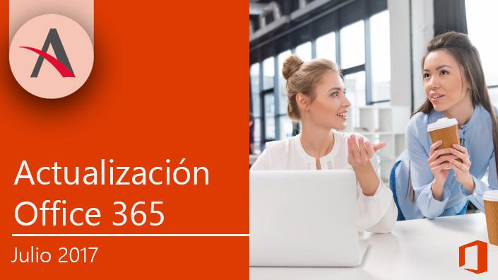 Ya está disponible la actualización de Office 365 para julio