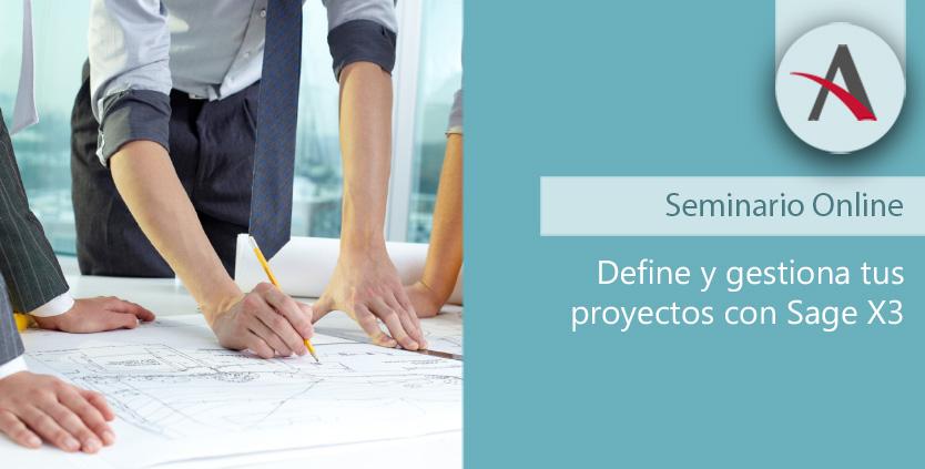 Define y gestiona tus proyectos con Sage X3