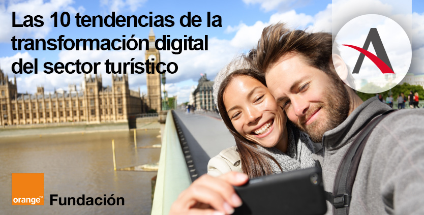 Las 10 tendencias de la transformación digital del turismo