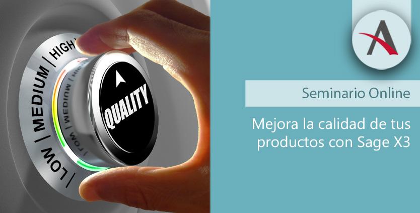 Mejora la calidad con Sage X3