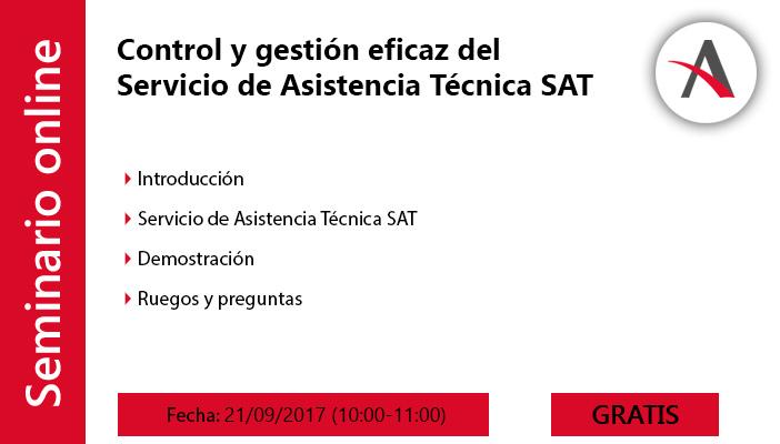 Control y gestión eficaz del Servicio de Asistencia Técnica SAT