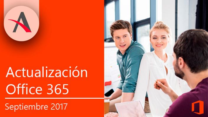 Novedades en Office 365 para septiembre 2017