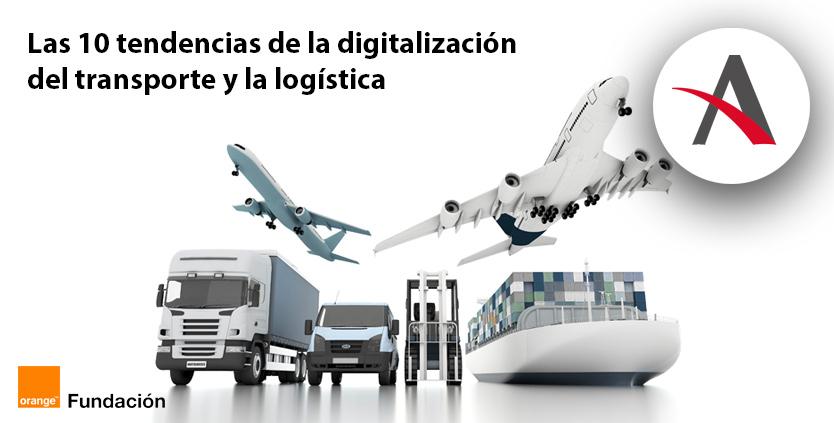 Las 10 tendencias de la digitalización del transporte y la logística