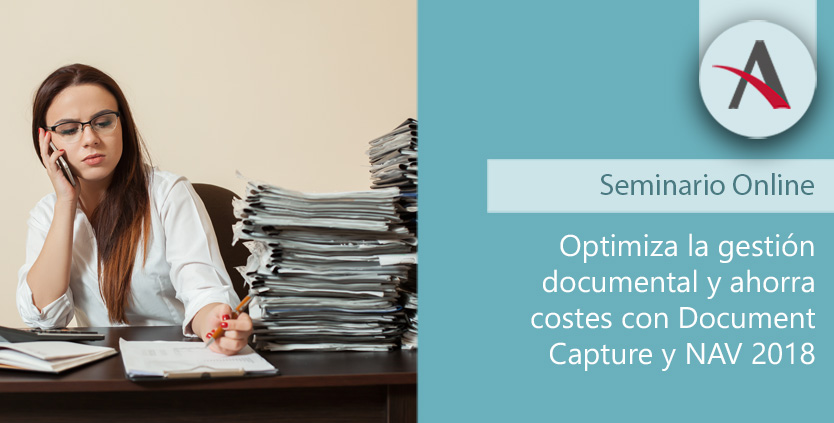 Optimiza la gestión documental y ahorra costes con Document Capture y NAV 2018