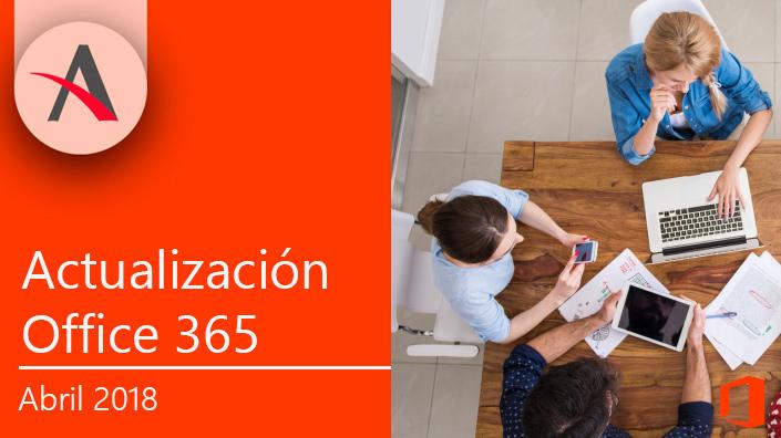 Novedades de Office 365 en abril