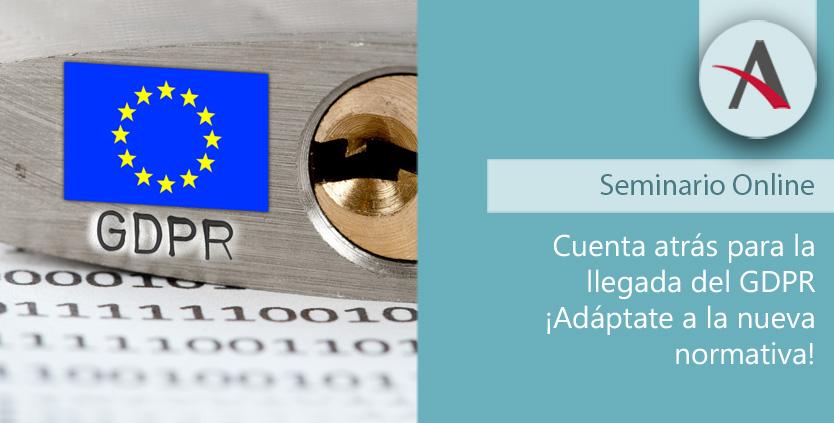 Cuenta atrás para la llegada del GDPR. ¡Adáptate a la nueva normativa GDPR!
