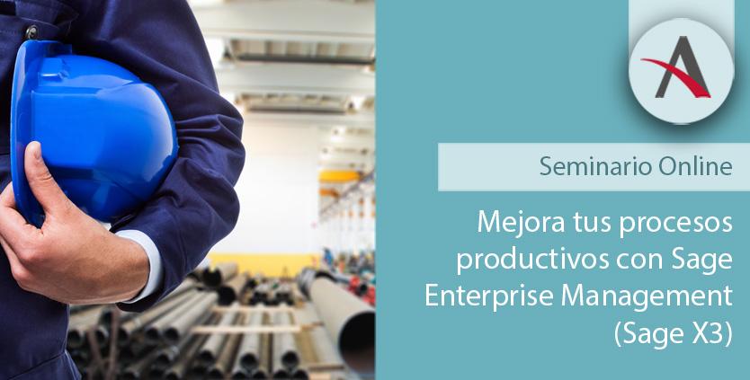 Mejora los procesos productivos con Sage Enterprise Management