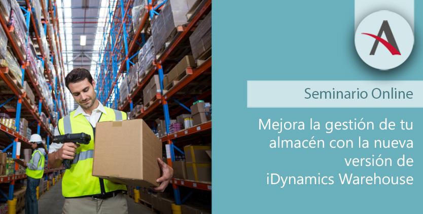 Mejora la gestión de tu almacén con la última versión de iDynamics Warehouse