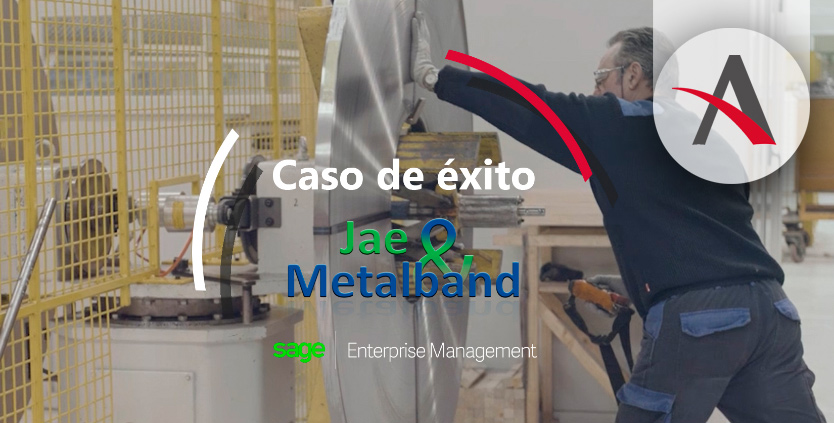 Jae & Metalband, caso de éxito con Sage Enterprise Management