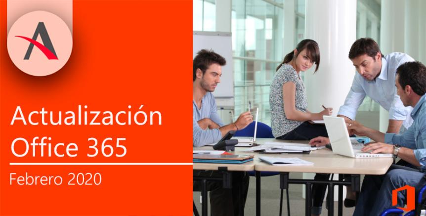 Nuevas actualizaciones en las aplicaciones de Office 365 en febrero