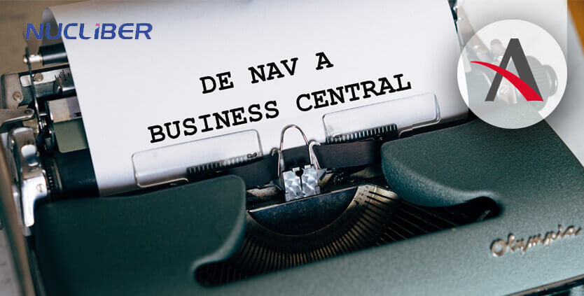 Nucliber actualiza su NAV 2016 a Business Central