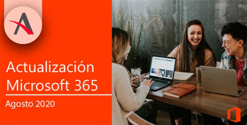 Nuevas actualizaciones de Microsoft 365 en agosto